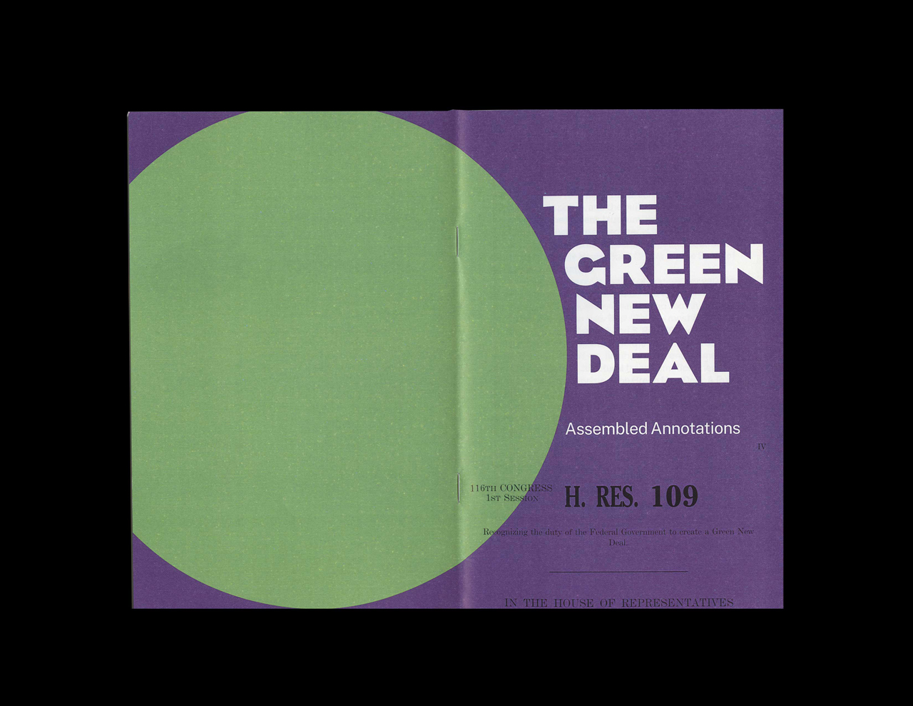 "Scan of front and back cover of ""The Green New Deal: Assembled Annotations,"" a booklet with green and purple annotations of legislative text of House Resolution 109. The front and back cover  show a partially shown green circle on purple background with the ""THE GREEN NEW DEAL"" in large white text."